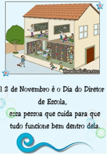 DIA DO DIRETOR DE ESCOLA  Mensagens para o dia do diretor de escola
