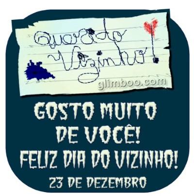Mensagem dia do vizinho  (Foto:Divulgação).
