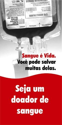 Existem várias campanhas para doação de sangue que acontece em todo o Brasil (Foto: Divulgação).