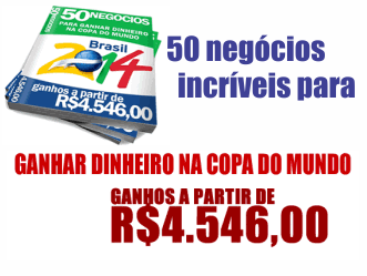 50 Negócios para Ganhar Dinheiro na Copa
