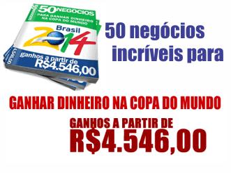50 Negócios para Ganhar Dinheiro na Copa