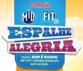 Promoção Espalhe Alegria MId e Fit. (Foto: Divulgação).